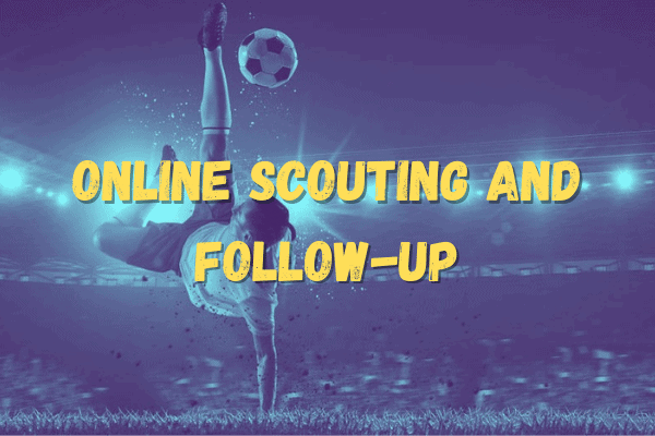 ONLINE SCOUTING AND FOLLOW-UP